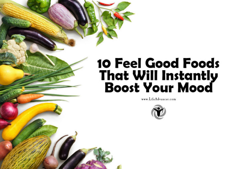 10 Feel Good Foods That Will Instantly Boost Your Mood