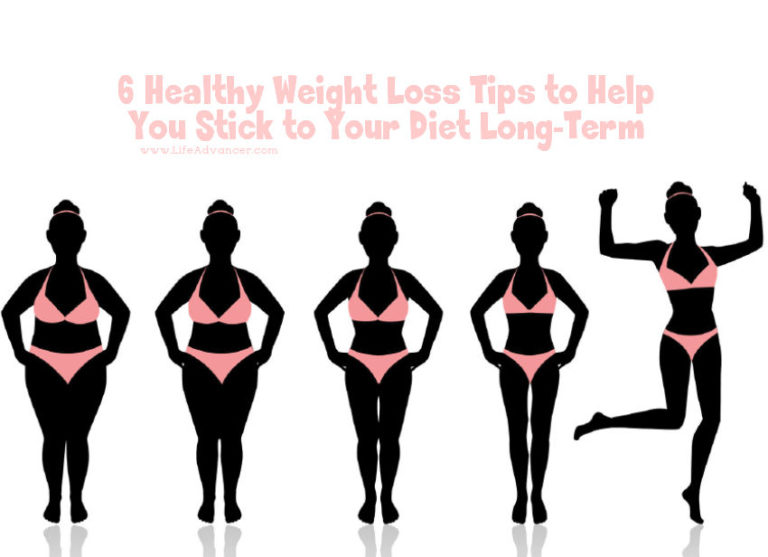6 Healthy Weight Loss Tips to Help You Stick to Your Diet Long-Term