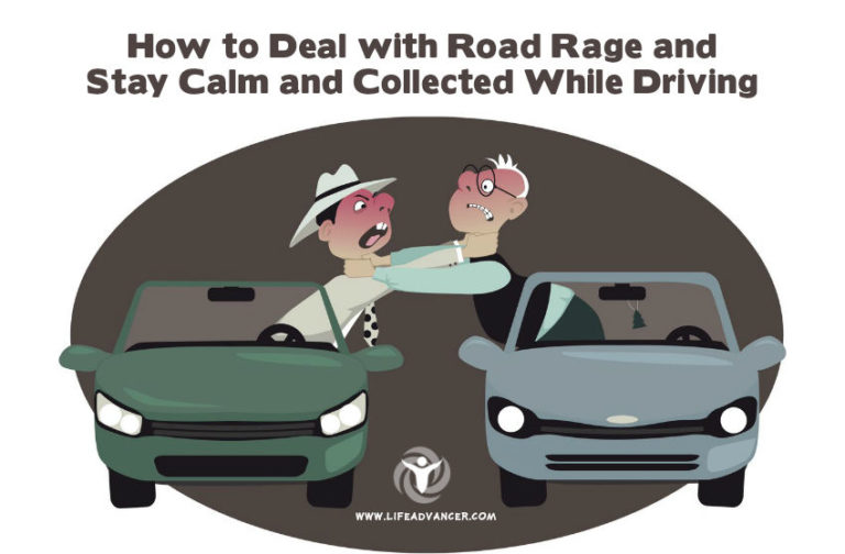 How to Deal with Road Rage and Stay Calm and Collected While Driving