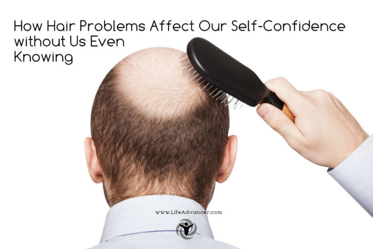 How Hair Problems Affect Our Self-Confidence without Us Knowing