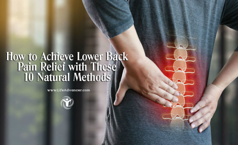 How to Get Lower Back Pain Relief with These 10 Natural Methods