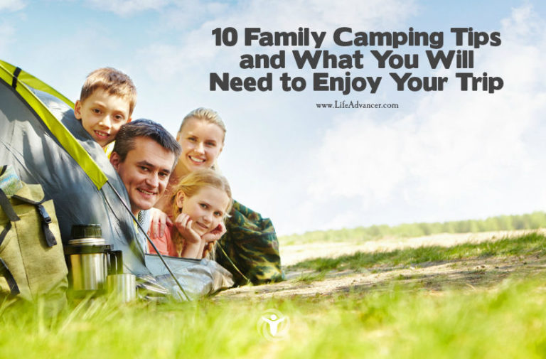 10 Family Camping Tips & What You Will Need to Enjoy Your Trip