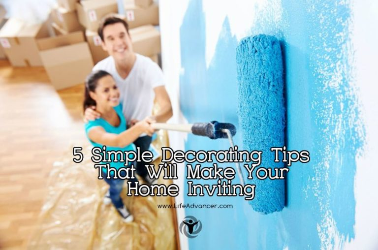 5 Simple Decorating Tips That Will Make Your Home Inviting