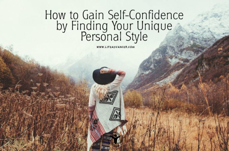 How to Gain Self-Confidence by Finding Your Personal Style