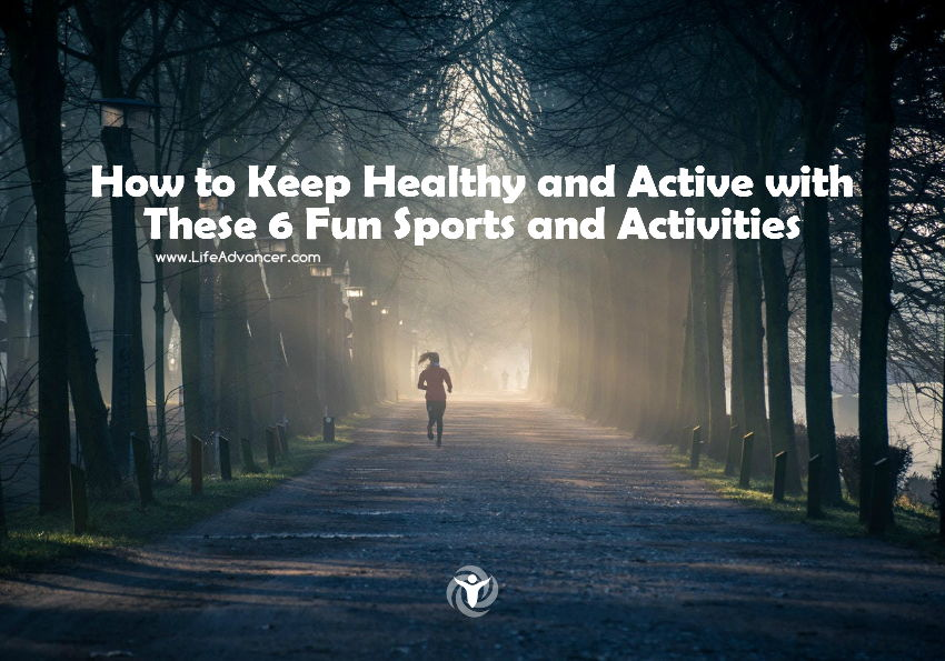 How to Keep Healthy and Active