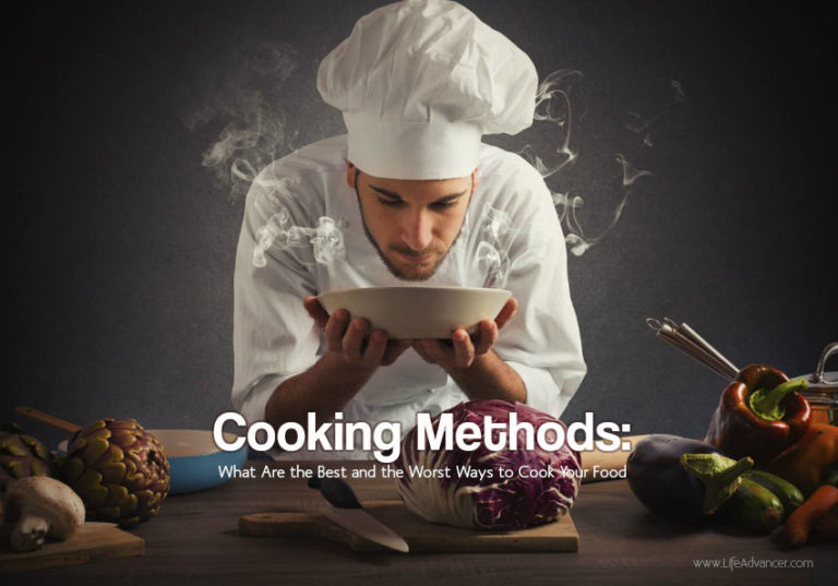 Read more about the article Cooking Methods: 5 Healthiest and 4 Absolutely Worst Ones