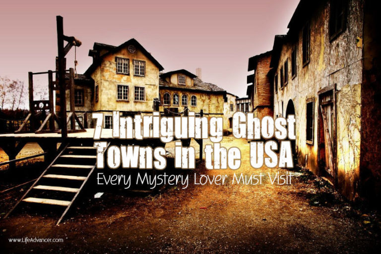 7 Ghost Towns in the USA Every Mystery Lover Must Visit