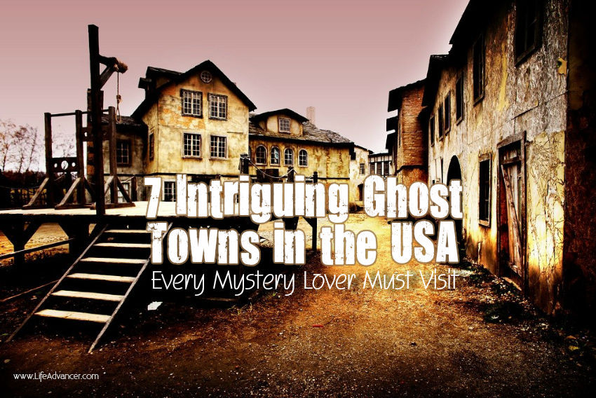 Ghost Towns in the USA Every Mystery Lover Must Visit