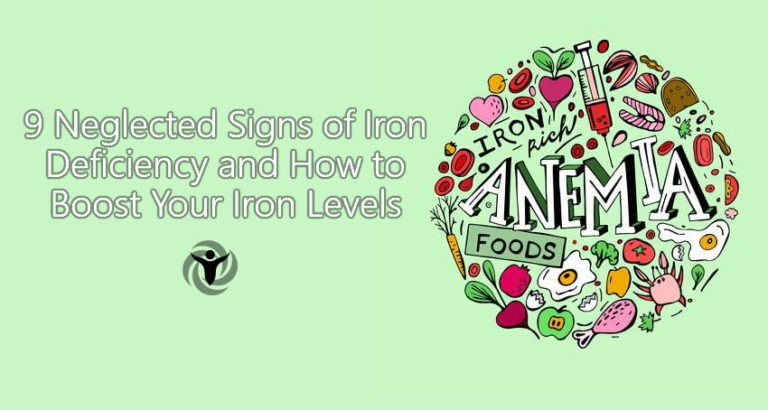 9 Neglected Signs of Iron Deficiency and How to Treat It