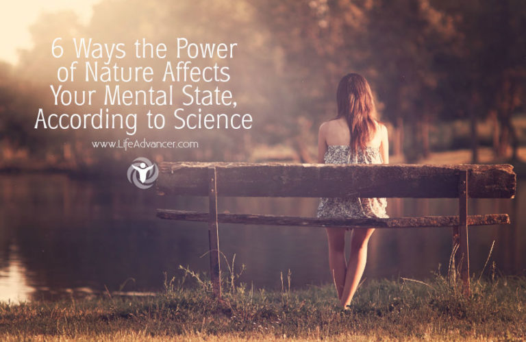 6 Ways the Power of Nature Affects Your Mental & Physical State