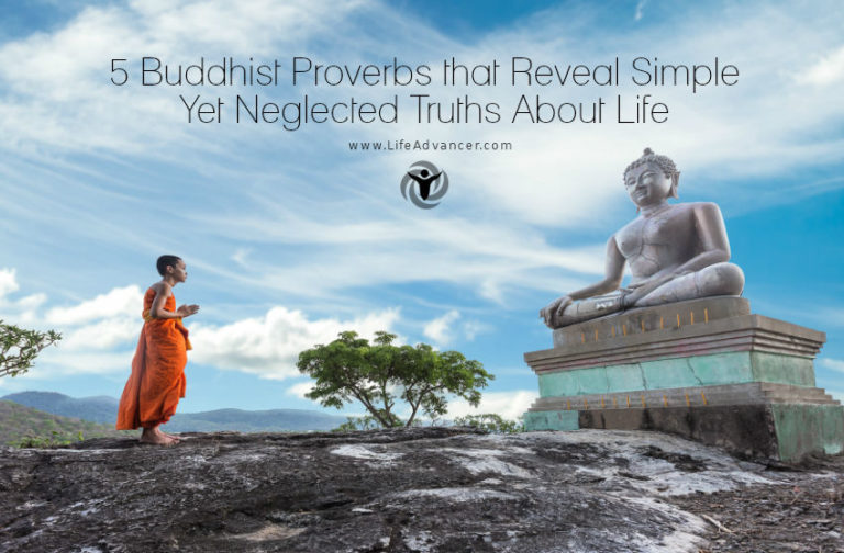 5 Buddhist Proverbs That Reveal Simple Yet Neglected Truths about Life